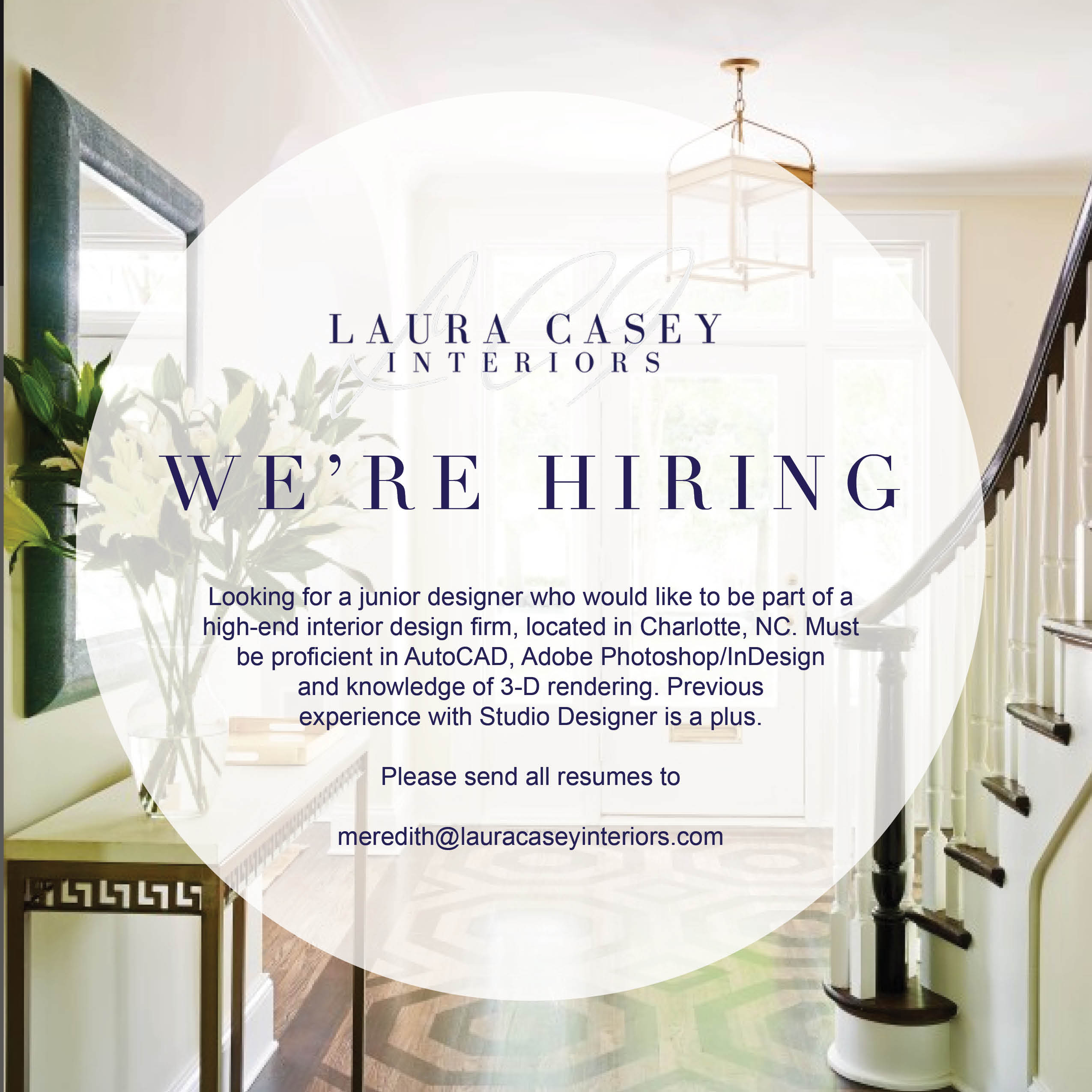 Laura caseyinteriors we 39 re hiring laura casey interiors - Interior decorator students for hire ...